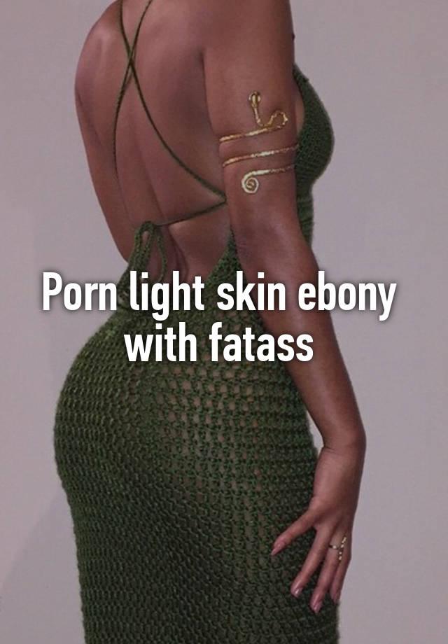 best of Ass lightskin fat
